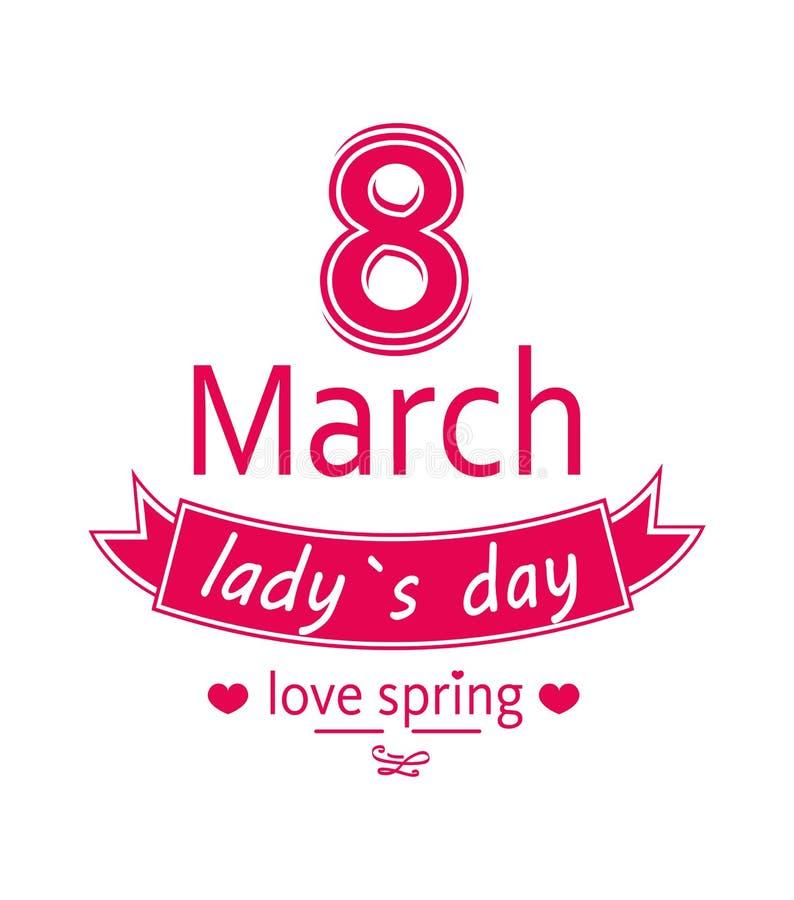 Ladys giorno amore primavera stampa di calligrafia dell'8 marzo illustrazione vettoriale