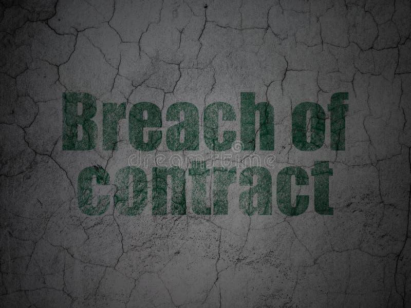 Lagbegrepp: Kontraktsbrott på grungeväggbakgrund stock illustrationer