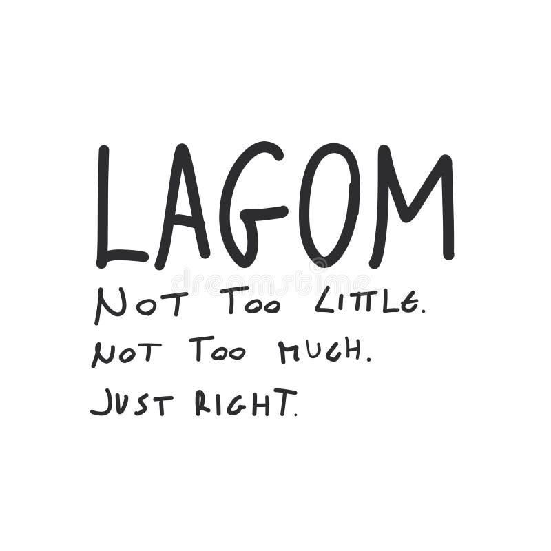 Lagom que significa las letras manuscritas inspiradas del vector del texto No demasiado poco no demasiado apenas derecho libre illustration