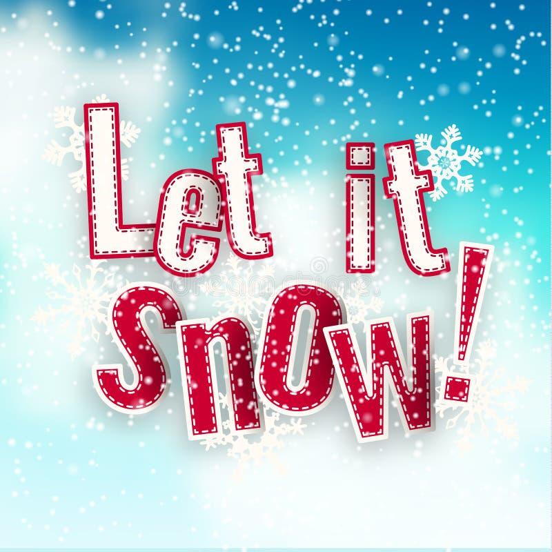 Laissé lui neiger, texte bleu sur le fond créé par le ciel abstrait et nuages, avec l'effet 3d, illustration illustration stock