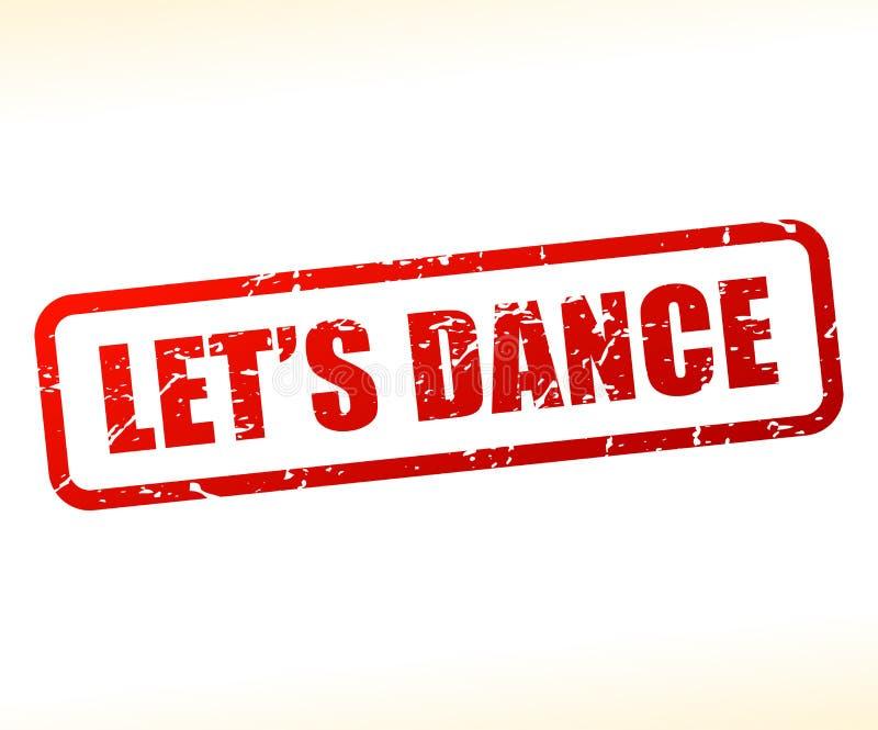 Laisse le texte de danse emboutir illustration de vecteur