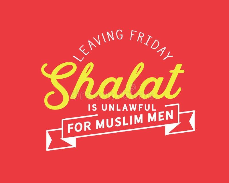 Laisser le shalat de vendredi est illégal pour les hommes musulmans illustration de vecteur