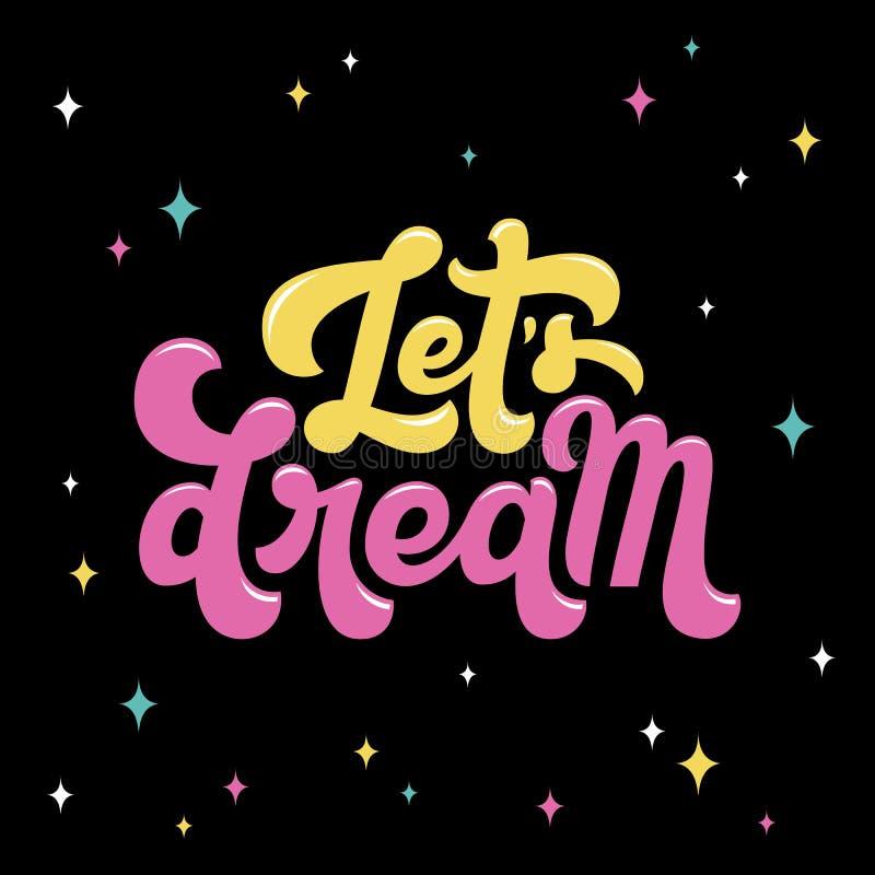 Laissez le lettrage de rêve du ` s citer illustration libre de droits
