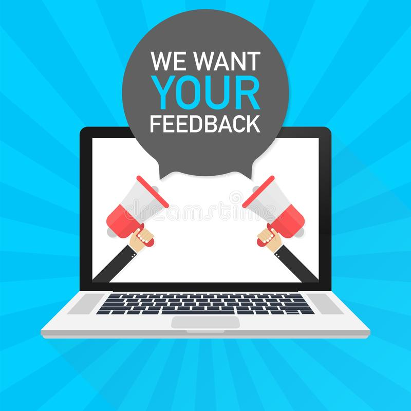 Laptop notebook computer screen. Hand holding megaphone. We want your feedback text in speech bubble. Vector illustration. vector illustration