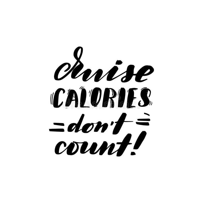 Las calorías de la travesía no cuentan ilustración del vector