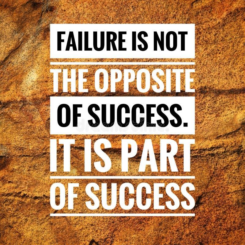 Las citas de motivación del fracaso no son el contrario del éxito Es parte de éxito foto de archivo libre de regalías