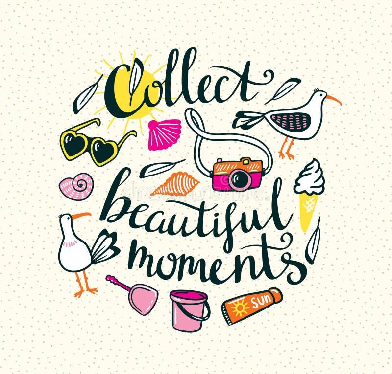 Las cosas del verano con las letras elegantes - recoja los momentos hermosos libre illustration