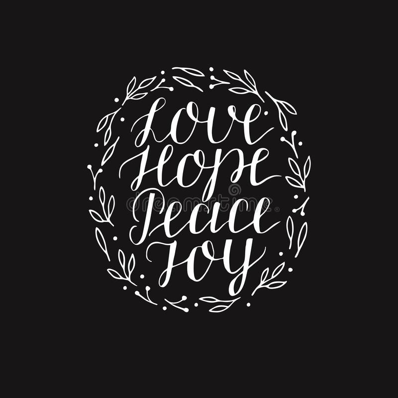 Las letras de la mano con día de fiesta inspirado citan el amor, esperanza, paz, alegría en fondo negro ilustración del vector
