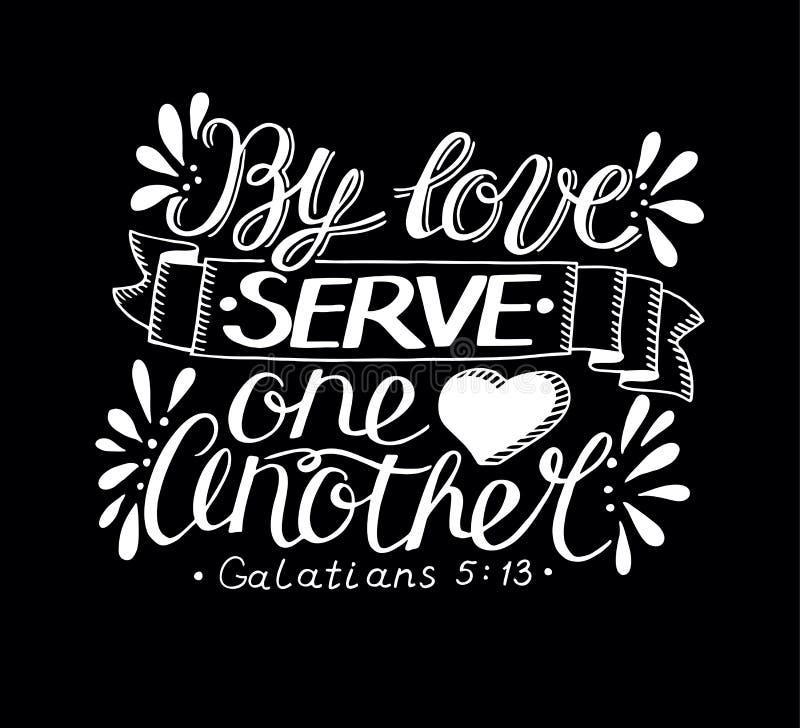 Las letras de la mano con verso de la biblia por el servicio uno otro del amor hicieron en fondo negro ilustración del vector