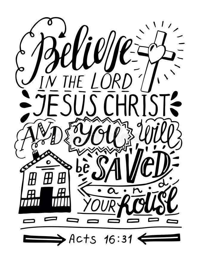 Las letras de la mano creen en Lord Jesus Christ y usted serán ahorradas y tu casa ilustración del vector