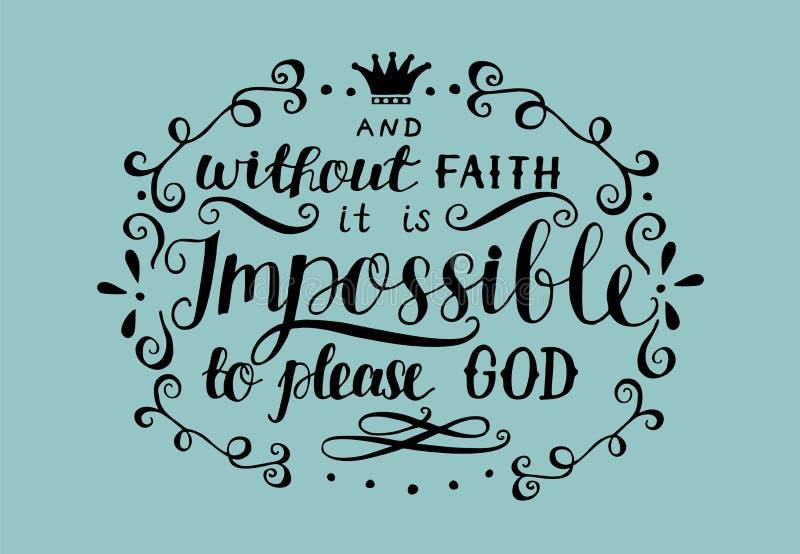 Las letras de la mano y sin la fe es imposible por favor a dios libre illustration