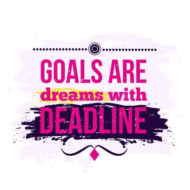 Las metas de la cita del negocio de la motivación son sueños con plazo cartel Concepto de diseño libre illustration