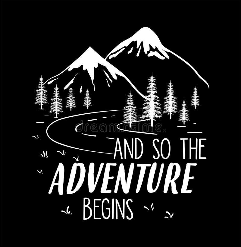 Las montañas están llamando vector del ejemplo, con el camino y la muestra, y así que la aventura comienza stock de ilustración