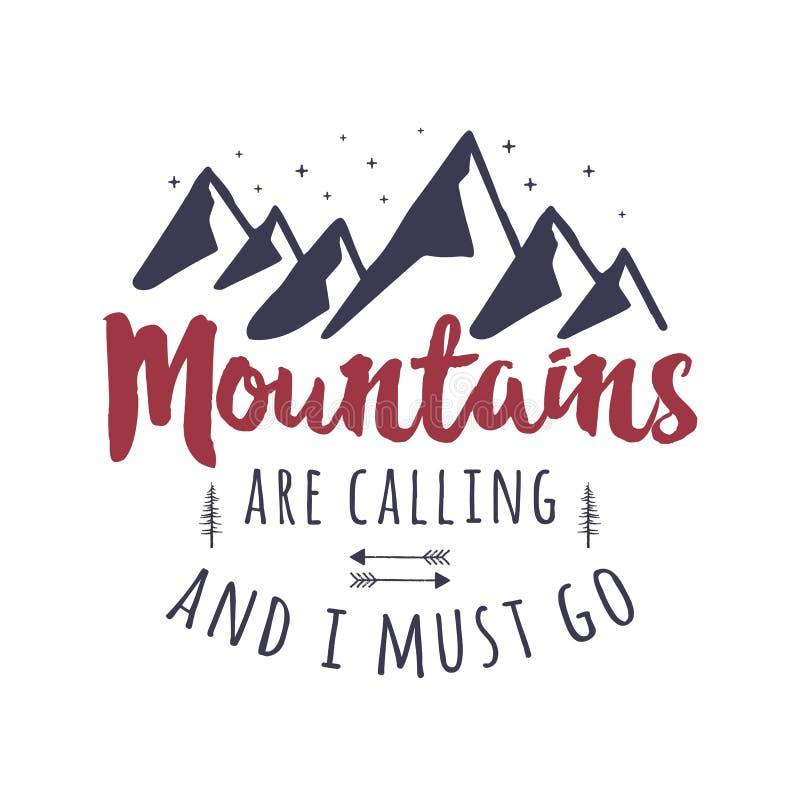 Las montañas están llamando y yo deben ir diseño gráfico de la camiseta Logotipo de la tipografía de la aventura de la montaña Vi libre illustration