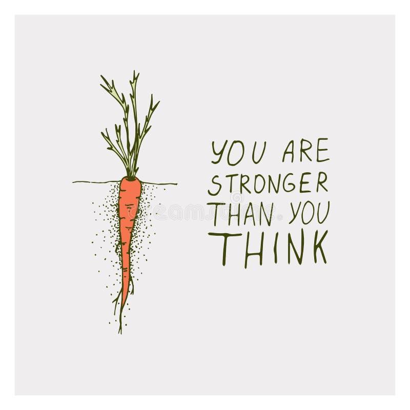 Las tarjetas de felicitaci?n con la zanahoria y la frase de la motivaci?n usted es m?s fuerte que usted piensa en un fondo brilla stock de ilustración