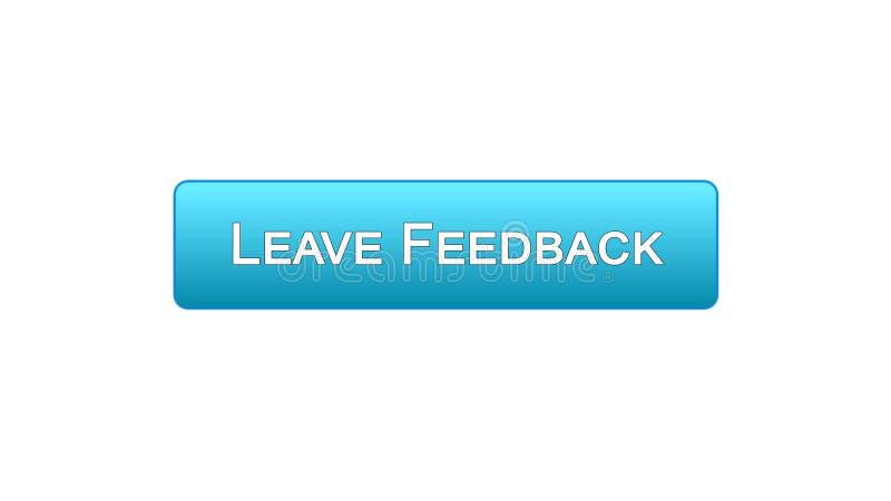 Lasci a bottone dell'interfaccia di web di risposte il colore blu, le osservazioni del cliente, progettazione del sito illustrazione vettoriale