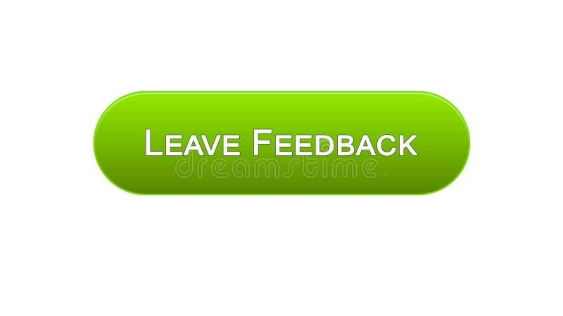 Lasci a bottone dell'interfaccia di web di risposte il colore verde, le osservazioni del cliente, progettazione del sito illustrazione vettoriale