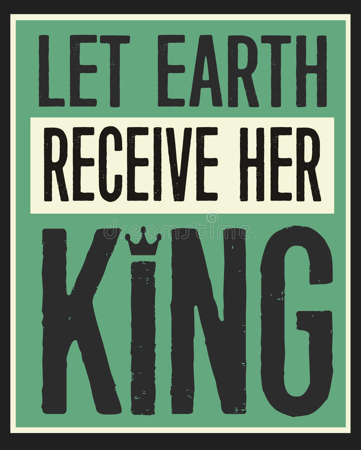 Lasci la terra ricevere il suo re Vintage Poster illustrazione di stock