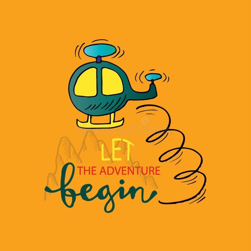 Lassen Sie das Abenteuer anfangen lizenzfreie abbildung