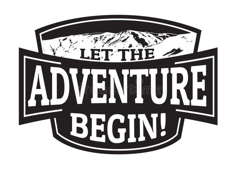 Lassen Sie das Abenteuer Emblem oder Stempel anfangen vektor abbildung
