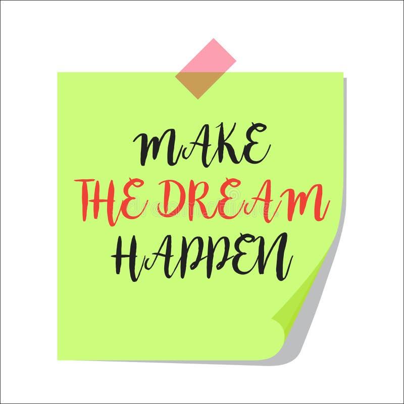 Lassen Sie den Traum geschehen Papieranmerkung lizenzfreie abbildung