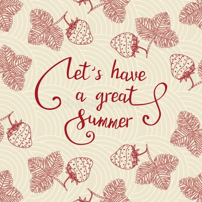 Lassen Sie s einen großen Sommer haben stock abbildung