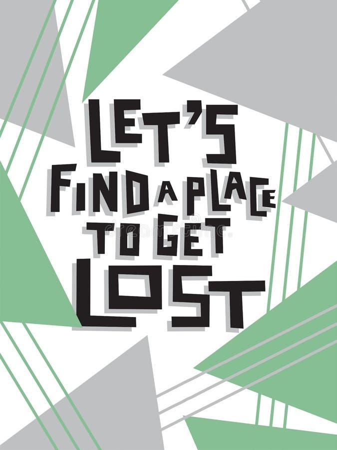 Lassen Sie ` s einen Platz finden, um verloren zu erhalten vektor abbildung