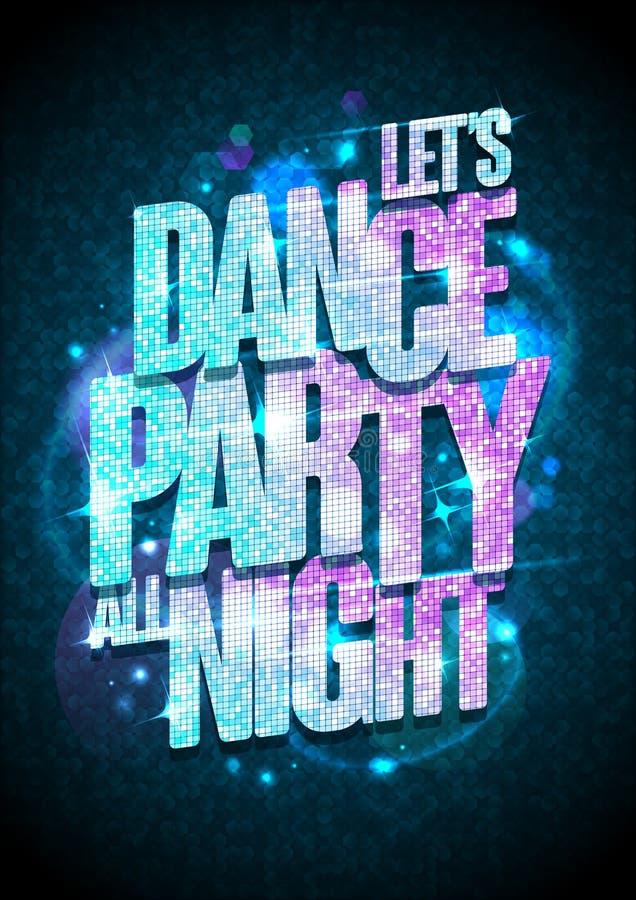 Lassen Sie ` s Plakat Tanzparty die ganze Nacht mit blauer und rosa Modeschlagzeile lizenzfreie abbildung