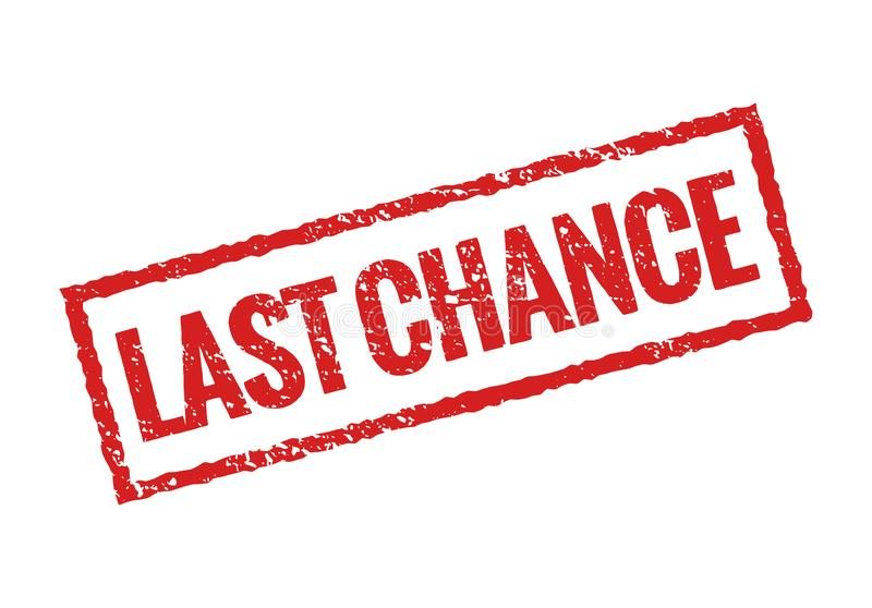 Last chance grunge stamp red icon. Banner sign final chance rubber seal royalty free illustration