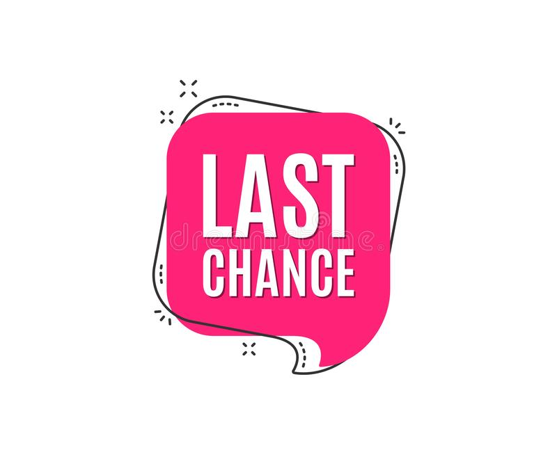 Last chance Sale. Special offer price sign. vector illustration