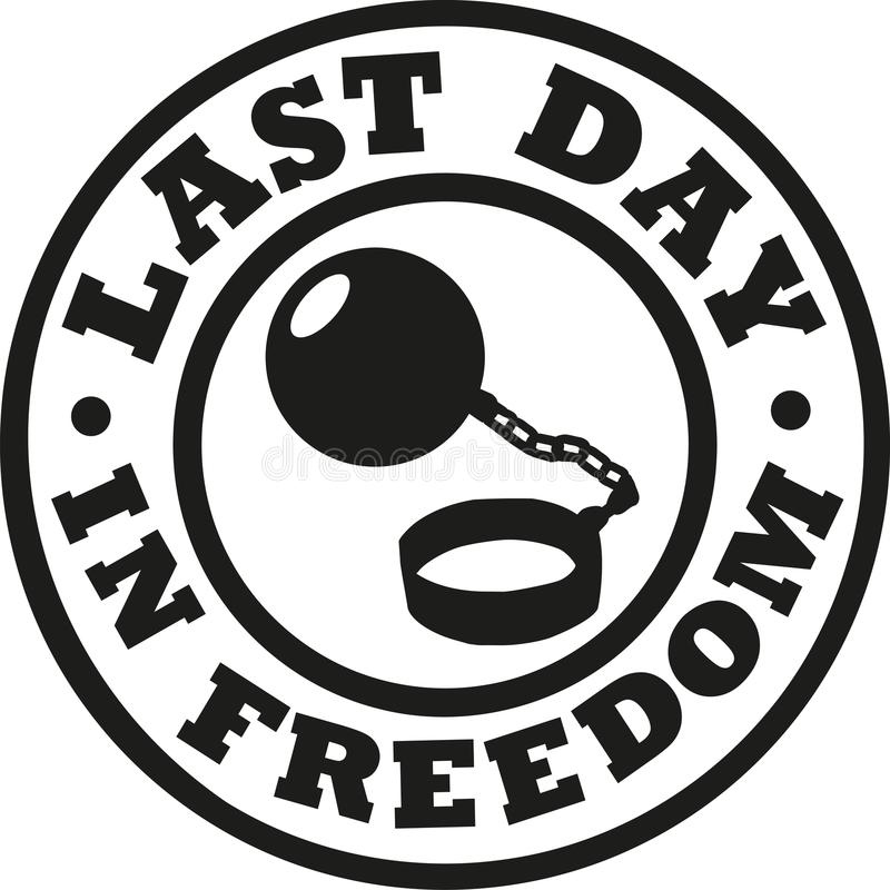 Last day in freedom bachelor party. Vector royalty free illustration