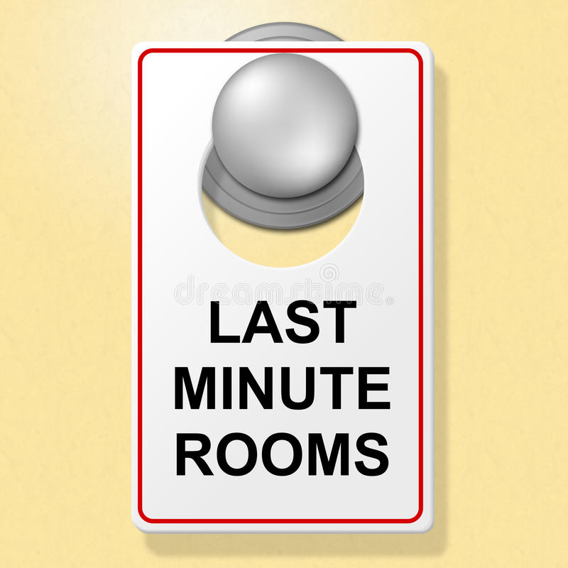 Last Minute Rooms Indicates Place To Stay And Finally vector illustration