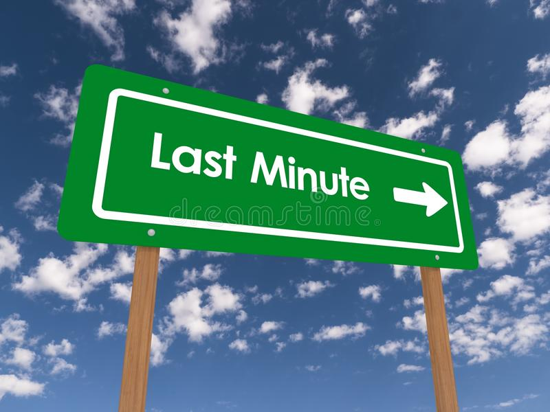 Last minute. Text 'Last Minute' with bold white letters and white arrow on a green highway style sign, background of blue sky and cloud stock image