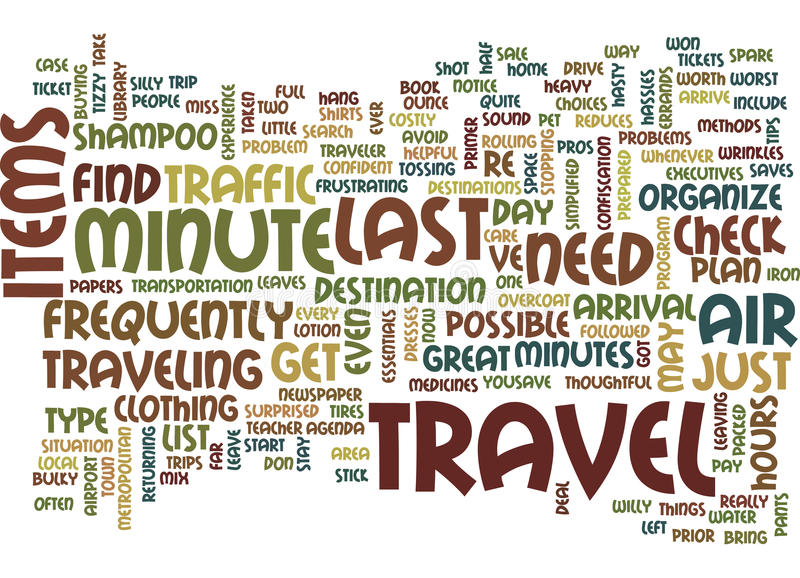 Last Minute Travel Text Background Word Cloud Concept royalty free illustration