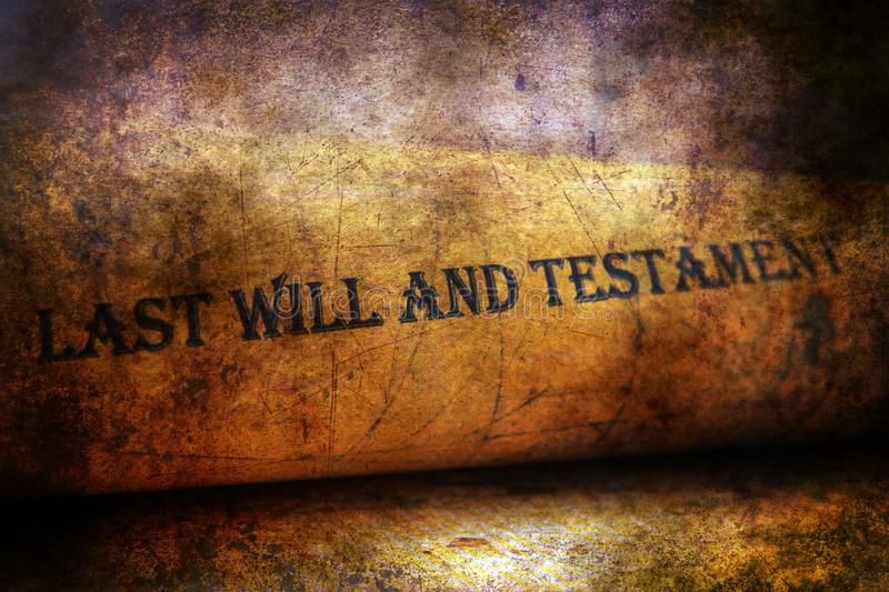 Last will and testament grunge concept stock images