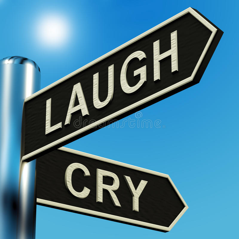 Download Laugh Or Cry Directions On A Signpost Stock Illustration - Image: 22382949