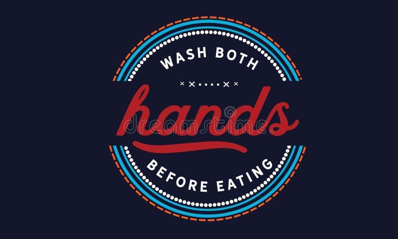 Lave ambas as mãos antes de comer ilustração do vetor