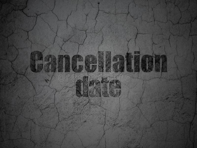 Law concept: Cancellation Date on grunge wall background. Law concept: Black Cancellation Date on grunge textured concrete wall background stock illustration