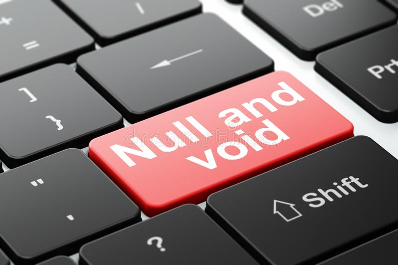 Law concept: Null And Void on computer keyboard background. Law concept: computer keyboard with word Null And Void, selected focus on enter button background, 3D royalty free illustration
