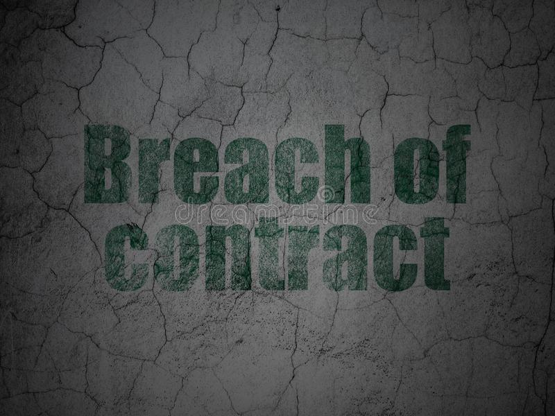 Law concept: Breach Of Contract on grunge wall background. Law concept: Green Breach Of Contract on grunge textured concrete wall background stock illustration