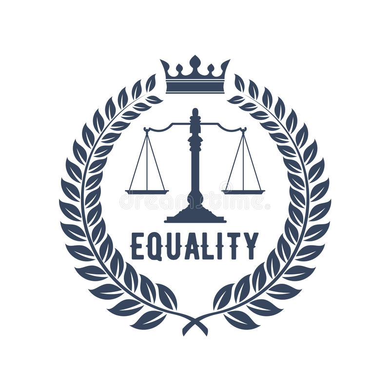 Law firm symbol with scales of justice. Law firm badge. Scales of justice gray silhouette, supplemented by laurel wreath frame with crown and caption Equality stock illustration