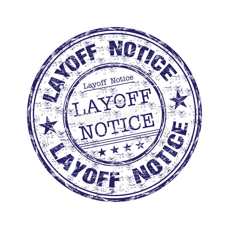 Download Layoff notice rubber stamp stock vector. Illustration of finance - 20551640