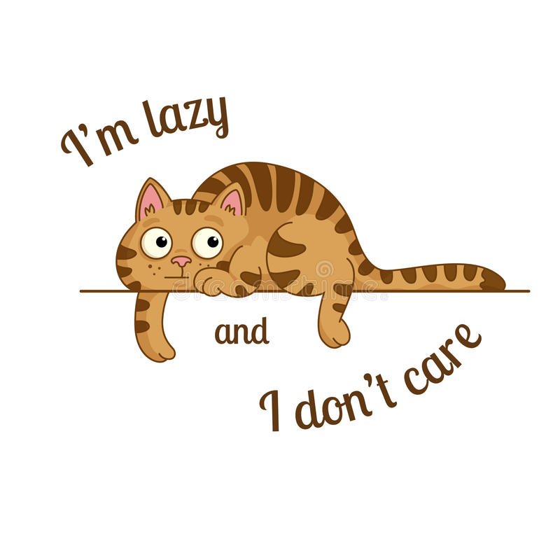 The lazy cat. Vector poster with lazy cartoon cat and a message i'm lazy and i don't care stock illustration