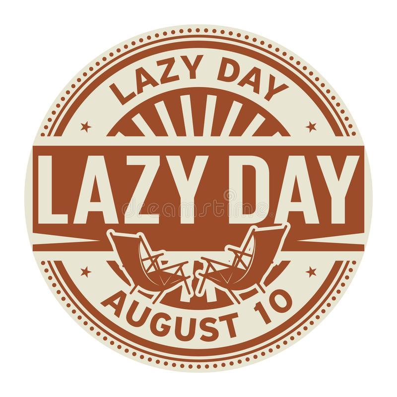 Lazy Day, August 9. Rubber stamp, vector Illustration stock illustration