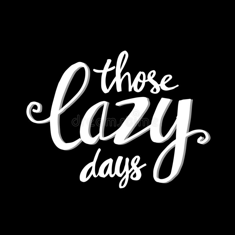 Those lazy days greeting card. With black background stock illustration