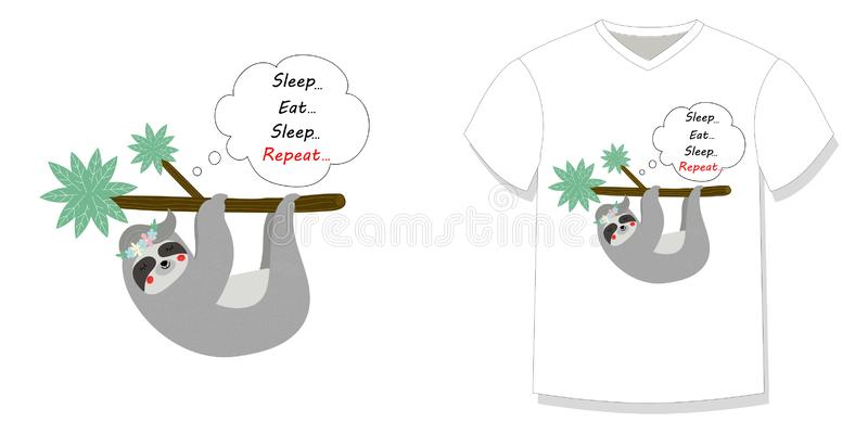 Lazy sloth hanging on tree branch T-shirt design. Cute lazy sloth hanging on tree branch T-shirt kids design print quote eat sleep eat repeat on white background stock illustration