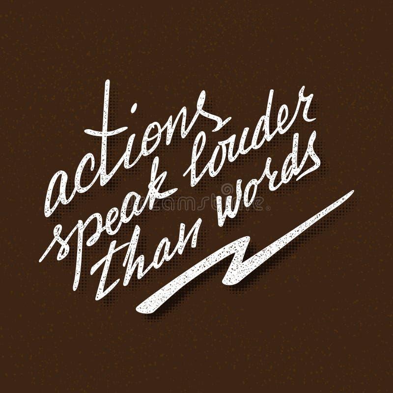 Le azioni parlano più alto dell'iscrizione di parole Proverbio scritto a mano per progettazione motivazionale del manifesto illustrazione vettoriale