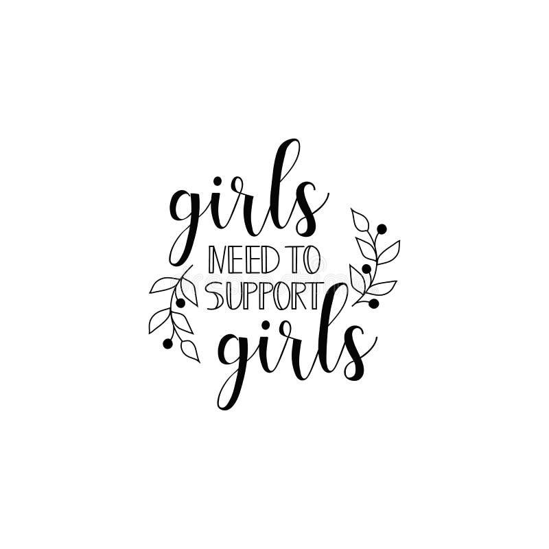 Le besoin de filles de soutenir des filles Citation du féminisme, slogan de motivation de femme lettrage Conception de vecteur illustration libre de droits
