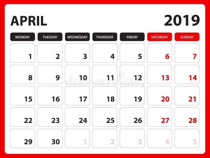 Le calendrier de bureau pour le calibre APRIL2019, calendrier imprimable, calibre de conception de planificateur, semaine commenc illustration libre de droits