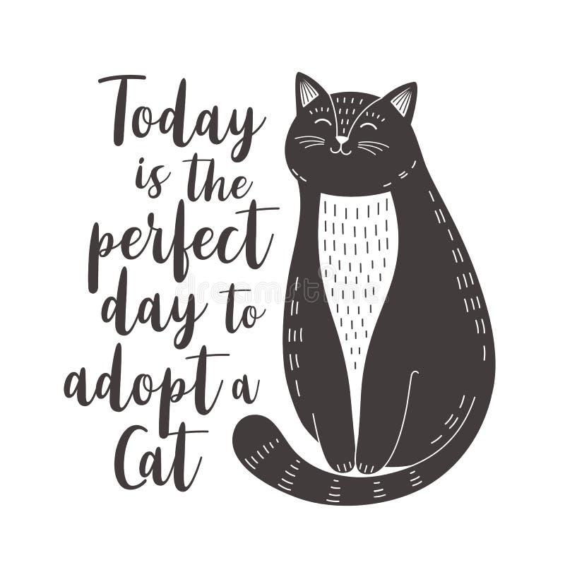 Le chat noir et blanc mignon avec la citation est aujourd'hui le jour parfait pour adopter un chat illustration de vecteur